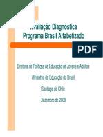 Avaliação Diagnóstica Programa Brasil Alfabetizado- Teles Brasil