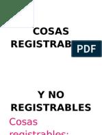 Cosas Registrables y No Registrables