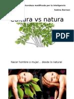 Cultura vs Natura