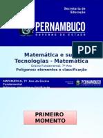 ProfessorAutor-Matemática-Matemática  Ι  7º ano  Ι  Fundamental-Polígonos elementos e classificação.ppt