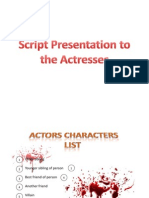 Script Presentation to the Actresses
