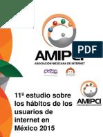 Amipci Habitos Del Internauta Mexicano 2015
