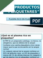 Productos Plaquetares PRP
