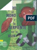 El Pajaro El Mono y La Serpiente