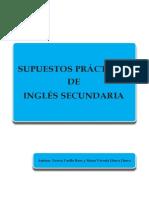 Supuestos prácticos de exámen Ingles Sec