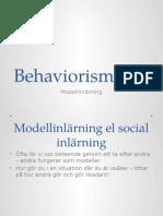 Behaviorismen - modellinlärning - diskutera