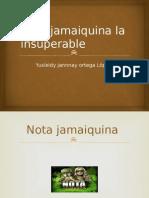 25 Nota Jamaiquina La Insuperable