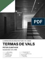 Análisis Lumínico Termas de Vals, Peter Zumthor