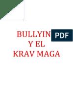 Bullying y El Krav Maga
