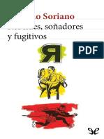258906481 Soriano Osvaldo Rebeldes Sonadores y Fugitivos 20812 r1 0