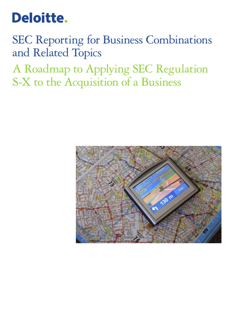 Roadmap SEC Reporting for Business Combinations Deloitte – Reporting Roadmap