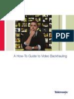 Video Backhauling