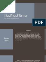 Klasifikasi Tumor