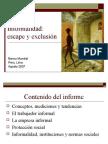 Informalidad escape y exclusion