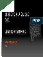 Derecho a La Ciudad en El Centro Histórico