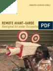 Remote Avant Garde by Jennifer Loureide Biddle