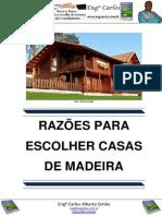 Razões para Escolher Casas de Madeira