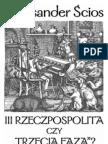 Ścios Aleksander - III RP czy Trzecia Faza