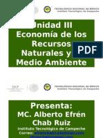 Unidad III. Economía de Los Rn y Del Medio Ambiente