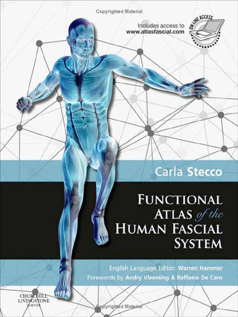 Functional Atlas of the Human Fascial System {2015][UnitedVRG ...