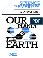 Our Planet - The Earth (Science for Everyone) [A. V. Byalko]