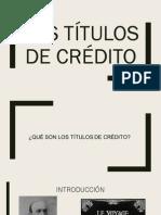 LOS TÍTULOS DE CRÉDITO
