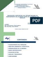 Evaluacion y Adecuacion Del Sistema Integral Mantenimiento Del Aluminio Sima Empresa Cvg Venalum