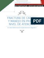 Fractura de Cadera y Manejo en Primer Nivel de Atención