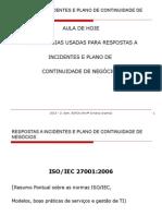 Respostas Incidentes Plano Negocio 27 08