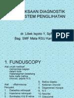 Pemeriksaan Diagnostik Pada Sistem Penglihatan.