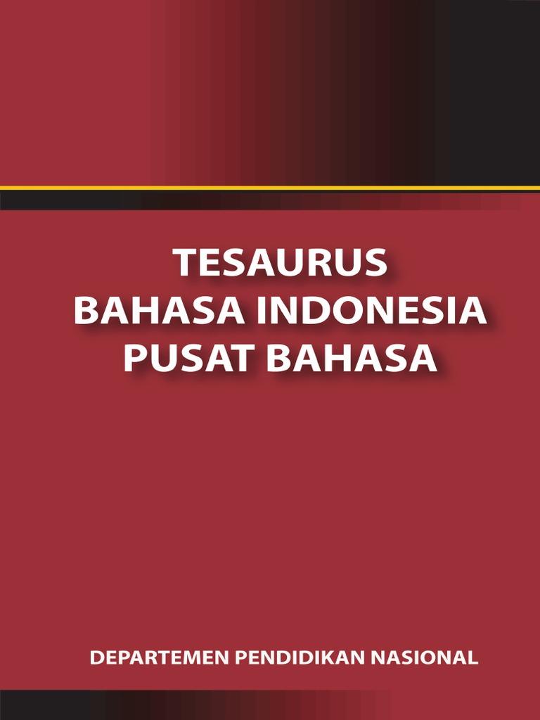 Tesaurus Bahasa Indonesia Pusat Bahasa Kemendiknas 2008