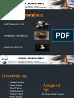 Logic Final Bertrand russell, Friedrich Nietzsche and Baruch Spinzoa, 3 philosophers final project Ppt