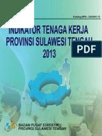 Indikator Tenaga Kerja Sulawesi Tengah 2013