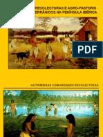 Comunidades Recolectoras e Agro-pastoris