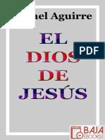El Dios de Jesus - Rafael Aguirre Monasterio