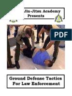 Basic Law Enforcement Ground Techniques