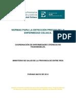 Normas Para de Detección Precoz de La Enfermedad Celíaca Entre Rios 2014