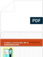 Origen y Evolucion de la Administracion (1).docx
