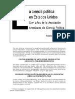 La Ciencia Política en Estados Unidos - Cien Años de La Asociación Americana de Ciencia Política (APSA)