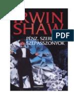 IRWIN SHAW Pénz, szerelem, szépasszonyok.pdf