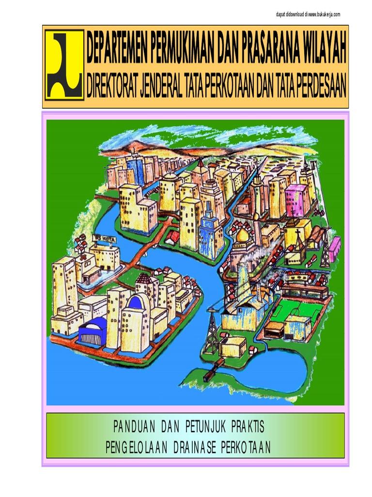 Panduan Dan Petunjuk Praktis Penge Aan Drainase Perkotaan