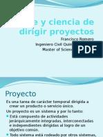 El Arte y Ciencia de Dirigir Proyectos