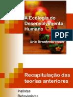 Teoria de Aprendizagem e Desenvolvimento Humano - Urie Brofenbrener