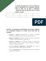 Realizar Un Cuadro Donde Especifiques Los Recursos Didácticos Que Se Utilizan Para El Desarrollo de La Expresión Corporal