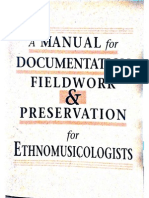 A Manual for Documentation Fieldwork and Preservation for Ethnomusicology