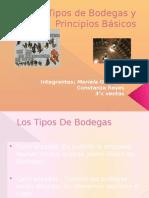 Tipos de Bodegas y Principios Bc3a1sicos Constanza Reyes y Mariela Olivares
