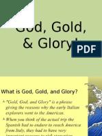 god gold   glory