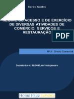 Regime de Acesso e de Exercício de Diversas Atividades de Comércio, Serviços e r