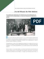 Historia Del Museo de Arte Italiano, Fuente Colonia Italiana.
