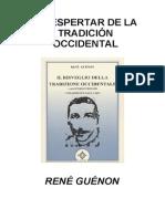 Guénon René El Despertar de La Tradición Occidental